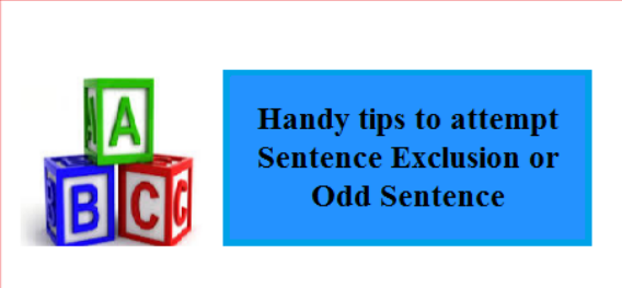 Handy tips to attempt Sentence Exclusion or Odd Sentence