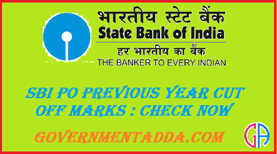 Sbi PO Previous Year Cut Off Marks