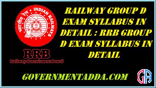 Railway Group D Exam Syllabus