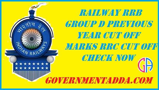 Railway RRB Group D Previous Year Cut Off Marks