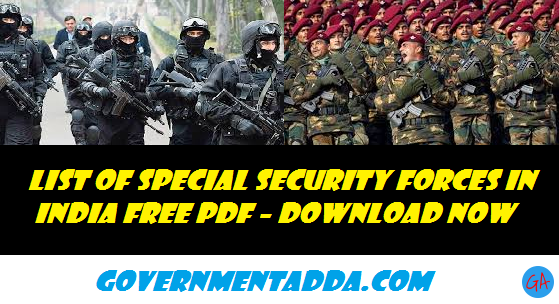List of Special Security Forces in India Free PDF Download Now