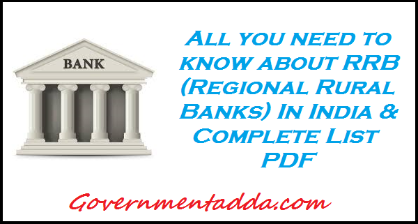 All you need to know aboutRRB (Regional Rural Banks) In India