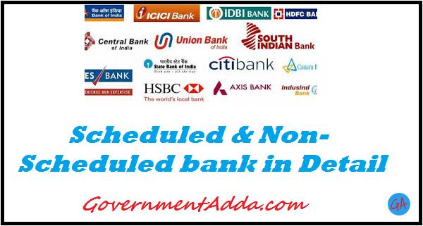 Scheduled & NonScheduled bank in Detail
