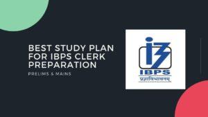 Study Plan For IBPS Clerk