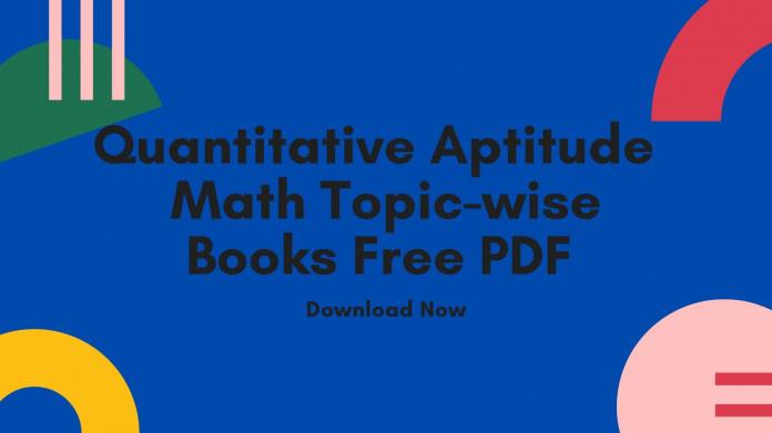 Quantitative Aptitude Math Books Free PDF