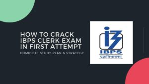 How To Crack IBPS Clerk Exam