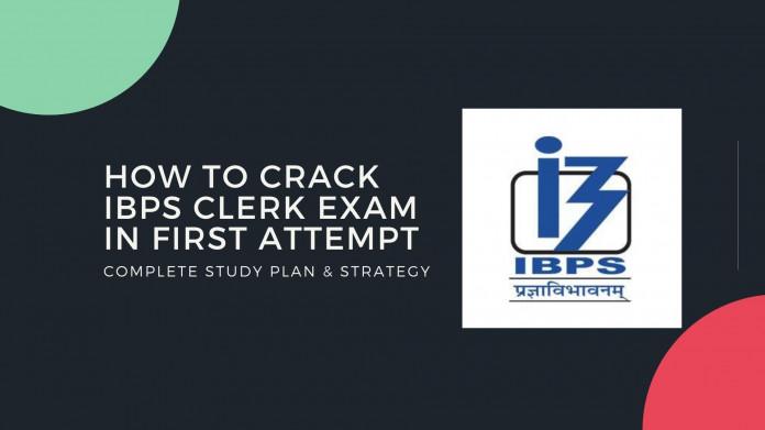 How To Crack IBPS Clerk Exam