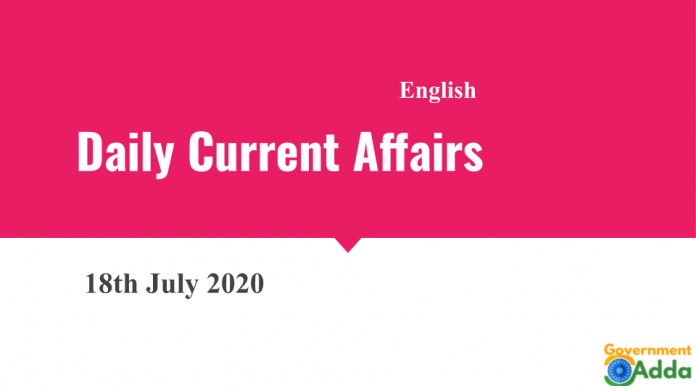 Current Affairs English 18 July 2020