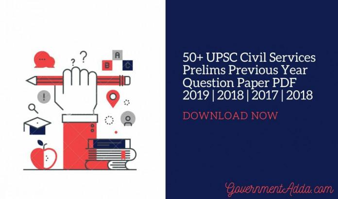 50+ UPSC Civil Services Previous Year Question paper PDF