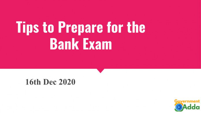 Tips to Prepare for the Bank Exam